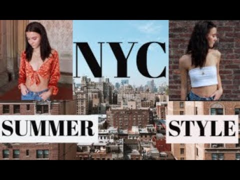 NYC SUMMER OUTFITS 2018