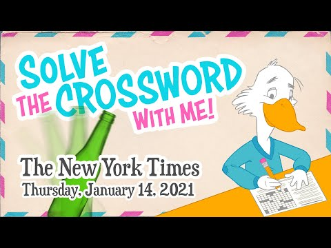 Solve With Me: The New York Times Crossword - Thursday, January 14, 2021