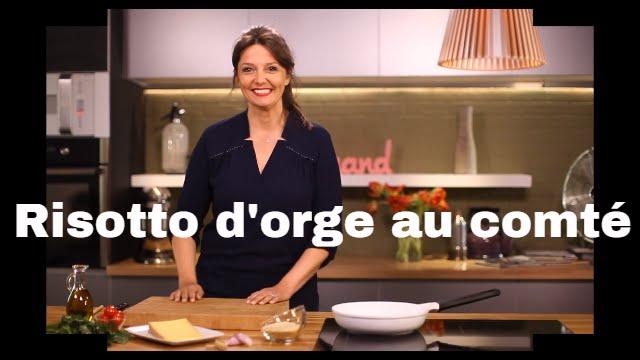 Risotto d 39 orge au comt les recettes bonheur de carinne - Recette cuisine telematin carinne teyssandier ...