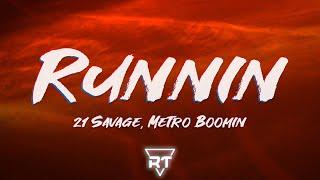 Metro Boomin, 21 Savage - Runnin (Lyrics) | RapTunes