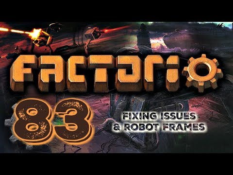 FIXING A FEW ISSUES & SETTING UP ROBOT FRAMES | Factorio 0.16 #83