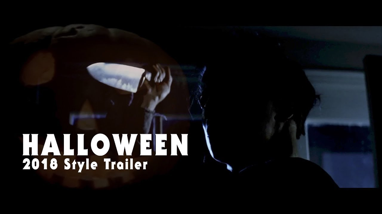 Halloween 2018 Fan Poster.Halloween 1978 Trailer 2018 Style Fan Project