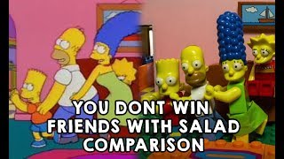 YOU DONT WIN FRIENDS WITH SALAD COMPARISON