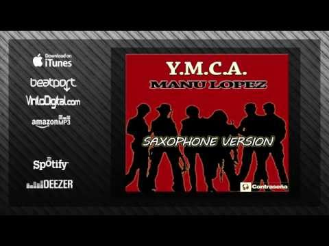 Y.M.C.A. Village People Saxophone Instrumental Party Music Hit, 70's DISCO, Funny Gay By MANU LOPEZ