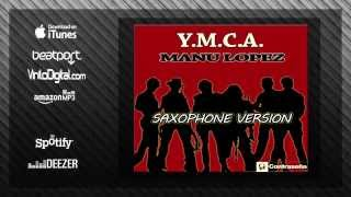 YMCA (Sax Version) Saxophone Music/Instrumental Music/Party Music /Y.M.C.A. MANU LOPEZ (70