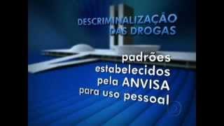 Jornal Nacional 28/05/12!  A caminho da regulamentação da Maconha para o CULTIVO E USO PRÓPRIO!