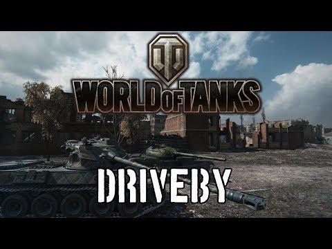 World of Tanks - Driveby