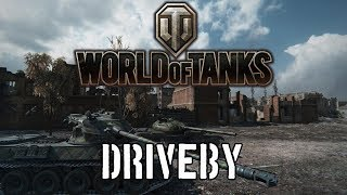 World of Tanks - Driveby