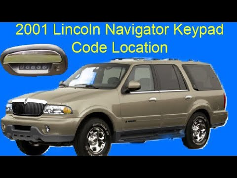 01 Lincoln Navigator Keypad Code Location Youtube