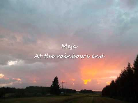 Meja - At the rainbow's end