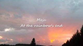 Meja - At the rainbow