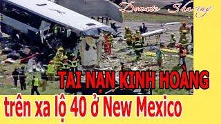 Donate Sharing | T.A.I N.Ạ.N K.I.NH HOÀNG tr.ê.n x.a l.ộ 40 ở New Mexico