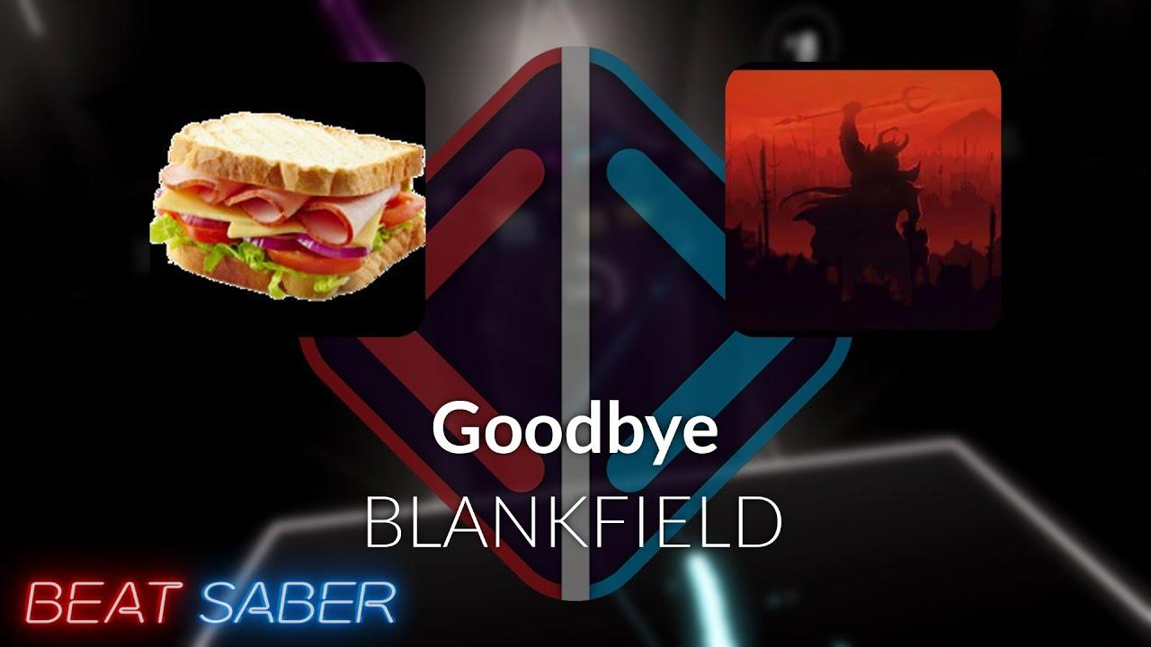 Beat Saber | Darksamich | BLANKFIELD - Goodbye [Expert] FC #1 | 95.40%