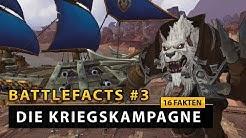 WoW Battlefacts - 16 Fakten zur Kriegskampagne in Battle for Azeroth!