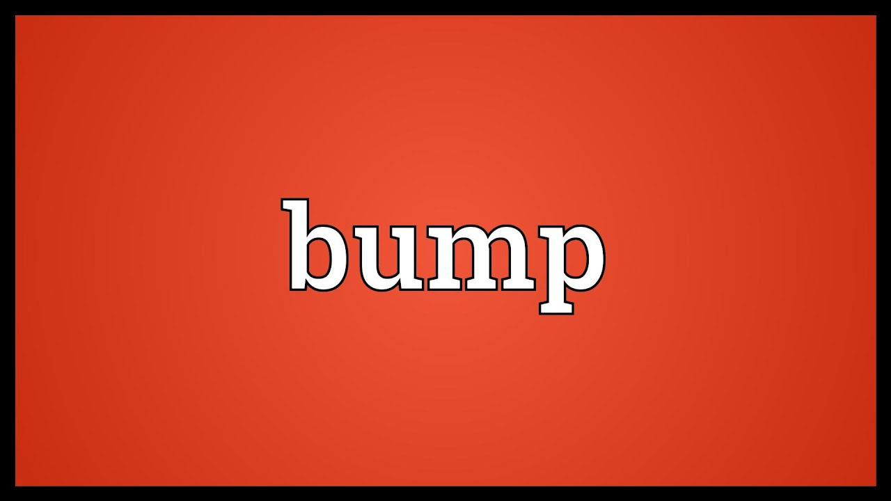 What is the bump Etymology and meaning of the word 75