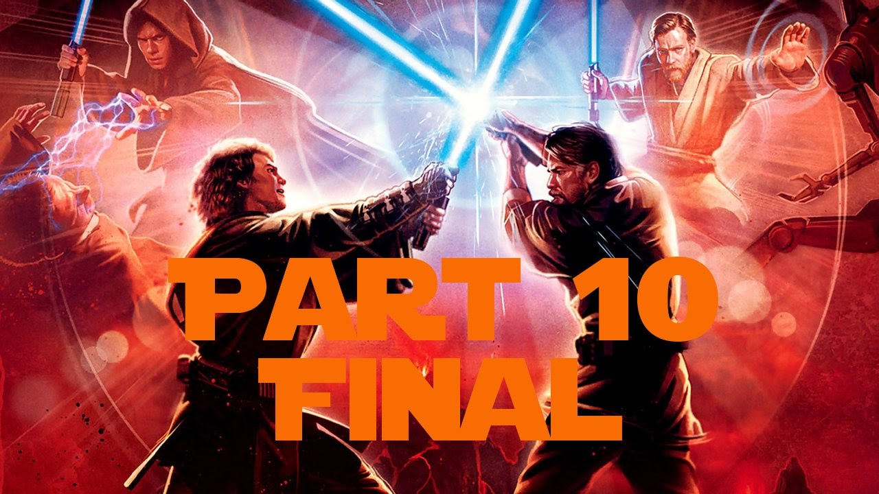 Duel Of The Fates Star Wars Episode Iii Revenge Of The Sith Part 10 Final Youtube