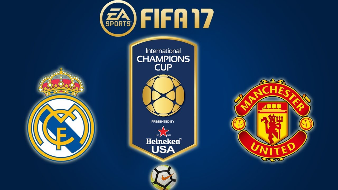 Fifa 17 Real Madrid Vs Manchester United International Champions