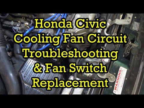 Honda Cooling Fan Circuit Troubleshooting and Cooling Fan Switch Replacement 2000 Civic