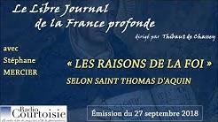 « Les raisons de la foi, selon Saint Thomas d'Aquin », avec Stéphane Mercier