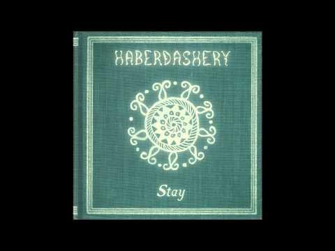 Haberdashery - Stay (Vista's Fairytale Mix)