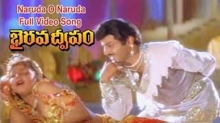 Naruda O Naruda Full Video Song | Bhairava Dweepam | Nandamuri Balakrishna | Rambha | ETV Cinema