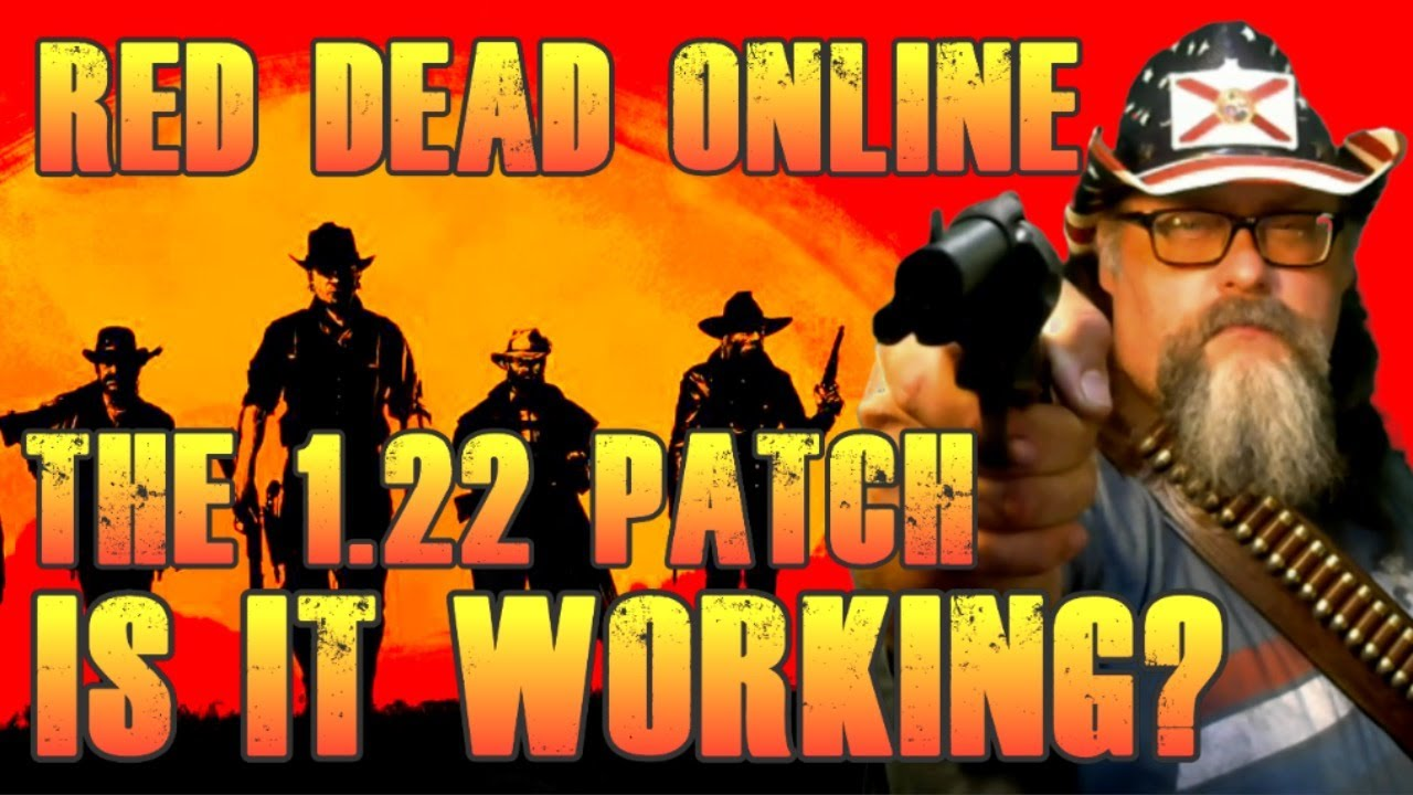 Drac Live 1317 - The 1.22 Patch  Is It Working?  - Red Dead Online