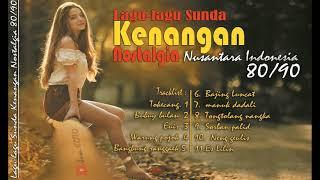 Lagu-lagu Sunda Kenangan Nostalgia Nusantara Indonesia 80 90an