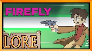 FIREFLY: Before the Unification War | LORE in a Minute! | Serenity | Blessious | LORE