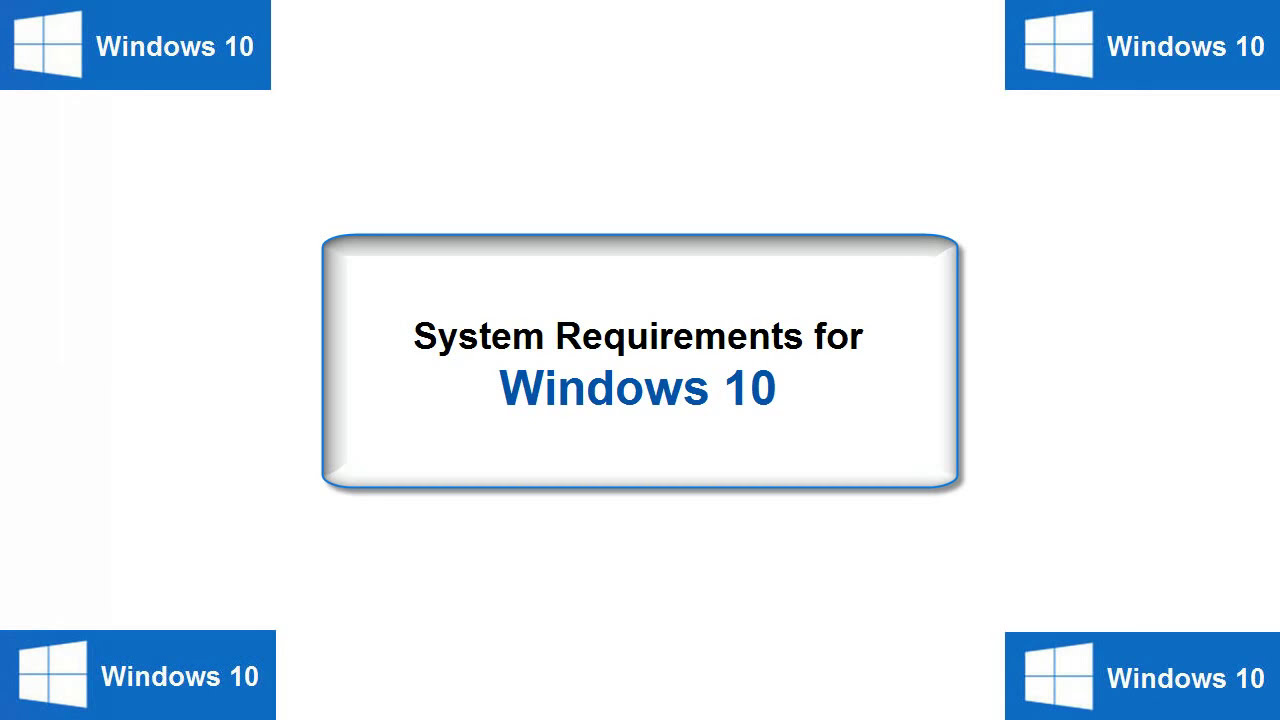 Windows 10 System Requirements For Good Fast Performance
