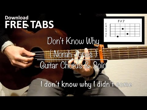 Don't Know Why (Norah Jones) - Guitar Chords & Solo / Takashi Terada