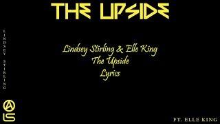 Lindsey Stirling & Elle King - The Upside - Lyrics