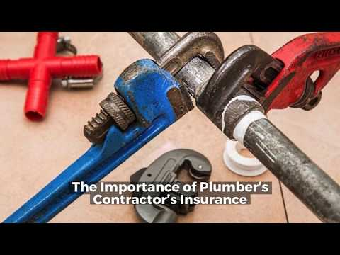 The Importance of Plumber's Contractor's Insurance
