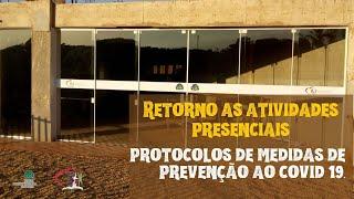 PROTOCOLO PARA RETORNO GRADUAL DAS ATIVIDADES PRESENCIAIS