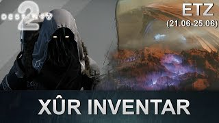 Destiny 2: Xur Standort & Inventar (21.06.2019) (Deutsch/German)