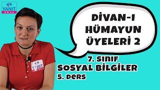 Divan-ı Hümayun Üyeleri 2 | 7. Sınıf Sosyal Bilgiler Konu Anlatımı #7ssyl