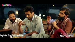 Rupinder Gandhi 2 The Robinhood || 2017 || Navdeep Kaler