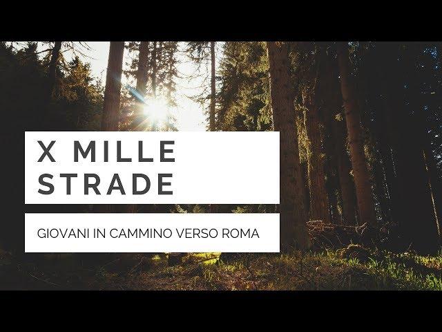 X MILLE STRADE - diocesi di Terni-Narni-Amelia
