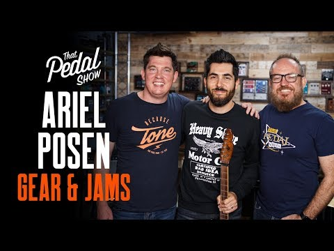 Ariel Posen Gear & Jams [New Hudson Broadcast-AP, Mulecaster, TPS Band] – That Pedal Show