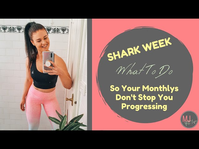 EPISODE 12 - SHARK WEEK! Beat The Cravings, Exercise & Eat So Your Monthlys Don't Send You Backwards