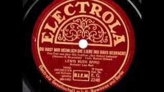 Du hast mir heimlich die Liebe ins Haus gebracht / Lewis Ruth Band, Gesang Leo Moll