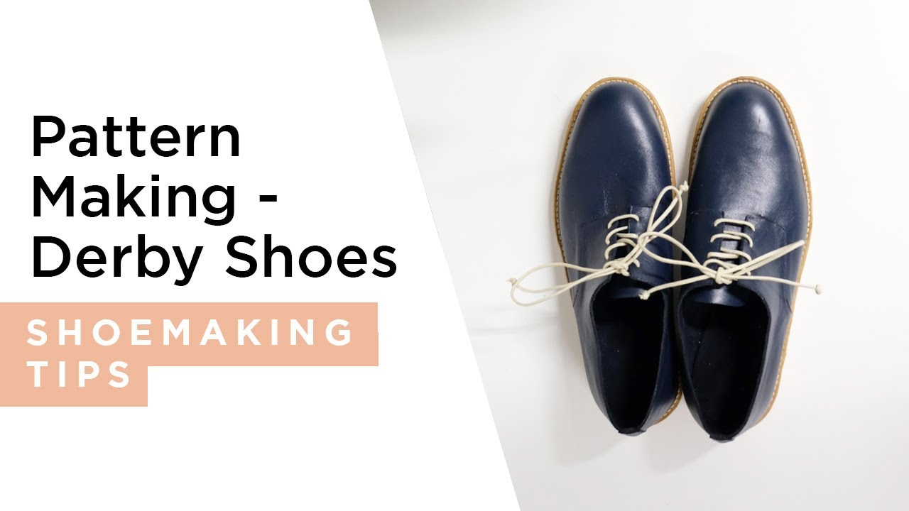 i can make shoes pattern making classic mens derby youtube. Black Bedroom Furniture Sets. Home Design Ideas