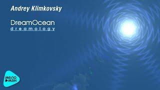 Klimkovsky Andrey - Dreamology (Альбом 2006) проект