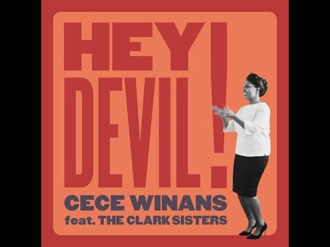 CeCe Winans ft. The Clark Sisters | Hey Devil! (Official Teaser)