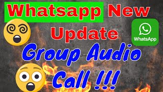 whatsapp New Update || Group audio Call || B-tech Review