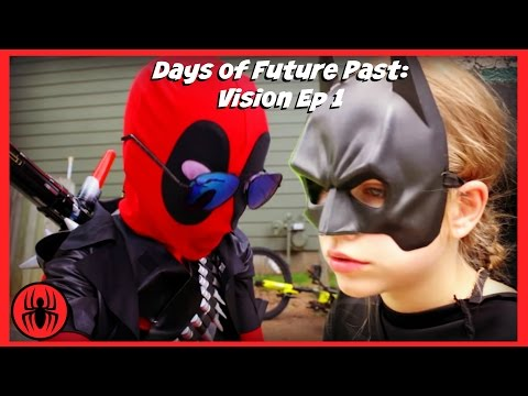 Kid deadpool batman DAYS OF FUTURE PAST VISION episode 1 superhero real life movie SuperHeroKids