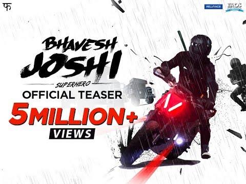 Bhavesh Joshi Superhero | Official Teaser...