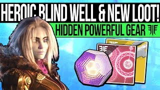 Destiny 2 | HEROIC BLIND WELL & HIDDEN LOOT! New 600 Power Gear, All City Changes & New Gambit Map!
