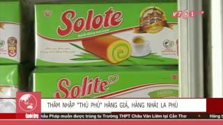 """Thâm nhập """"thủ phủ"""" hàng giả La Phù   VNOTV"""