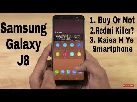 Samsung Galaxy J8 Kaisa h Ye Smartphone , Buy Or NOT , Redmi Killer???