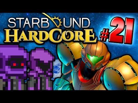 Starbound HC! - BECOMING SAMUS (Part 21)